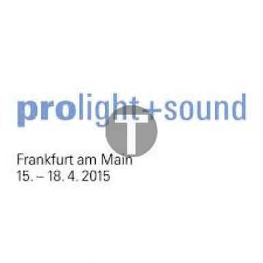 Salon Prolight and Sound à Francfort du 15 au 18 avril 2015